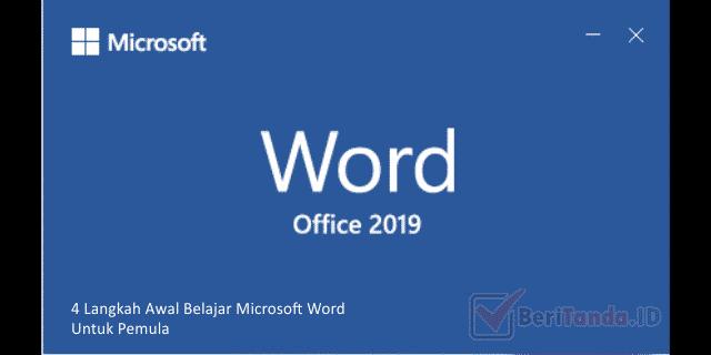 4 Langkah Awal Belajar Microsoft Word Untuk Pemula