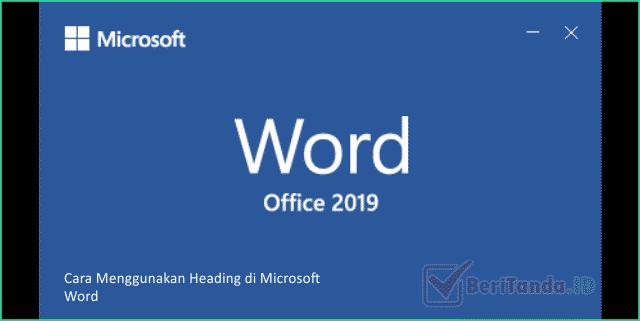 Cara Menggunakan Heading di Microsoft Word