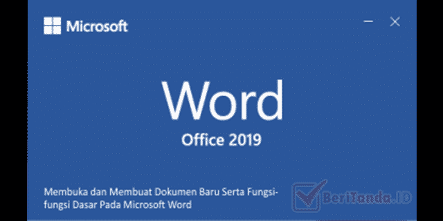 Membuka dan Membuat Dokumen Baru Serta Fungsi-fungsi Dasar Pada Microsoft Word